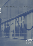 Česká architektura - ročenka = Czech architecture - yearbook 2000 - 2001, 2002