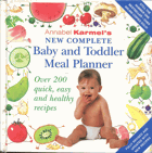 Karmel, Annabel: Baby and Toddler Meal Planner, 2004