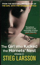 Larsson, Stieg: The girl who kicked the Hornets´ Nest, 2007