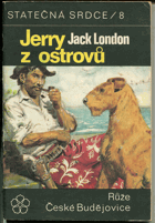 London, Jack: Jerry z ostrovů. 1. + 2. seš., 1969