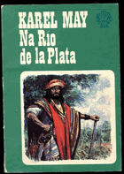 May, Karl: Na Río de la Plata, 1989