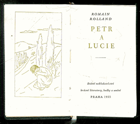 Rolland, Romain: Petr a Lucie, 1955