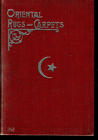 Oriental Rugs and Carpets, 1904