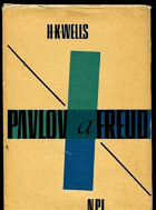 Wells, Harry Kohlsaat: Pavlov a Freud, 1963