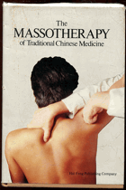 Cao xi zhen: The Massotherapy of Traditional Chinese Medicine, 1988