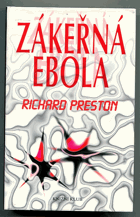 Preston, Richard: Zákeřná Ebola, 1996