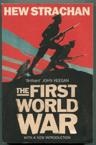 Strachan, Hew: The First World War - A New History, 2014