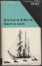 Byrd, Richard Evelyn: Sám a sám, 1966