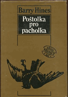 Hines, Barry: Poštolka pro pacholka, 1989
