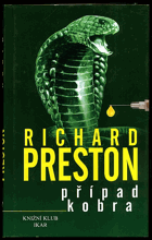 Preston, Richard: Případ Kobra, 2000