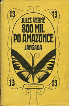 Verne, Jules: 800 mil po Amazonce, 1967