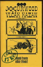 Curwood, James Oliver: Vlčák Kazan, 1973