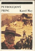 May, Karel: Petrolejový princ, 1991