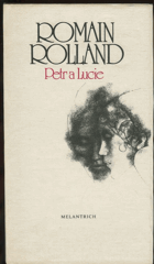 Rolland, Romain: Petr a Lucie, 1984