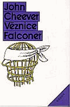 Cheever, John: Věznice Falconer, 1990