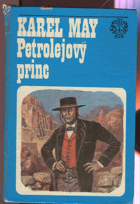 May, Karl: Petrolejový princ, 1982