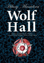 Mantel, Hilary: Wolf Hall, 2010