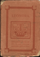Schlaf, Johannes: Leonora, 1907