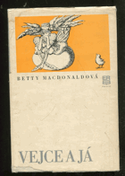 MacDonald, Betty: Vejce a já, 1979