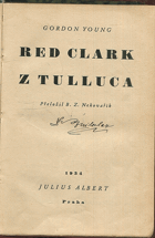 Young, Gordon: Red Clark z Tulluca, 1934
