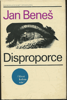 Beneš, Jan: Disproporce, 1969