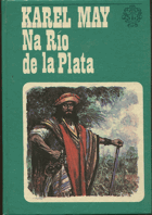 May, Karl: Na Río de la Plata, 1973