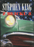 King, Stephen: Z Buicku 8, 2004