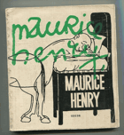 Henry, Maurice: Maurice Henry, 1967