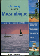 Copeland, Mike: Getaway guide to Mozambique, 2006