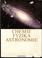Andrle, Pavel: Chemie, fyzika, astronomie, 1978