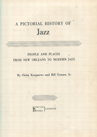 Keepnews, Orrin: A Pictorial History of Jazz - People and Places from New Orleans to Modern Jazz, neuveden